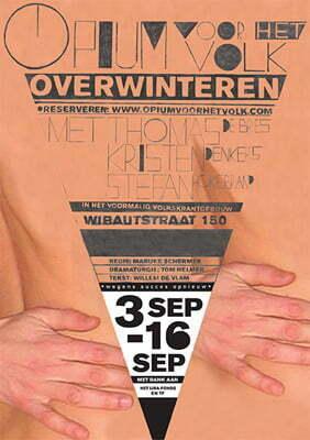 Affiche Overwinteren, Opium voor het Volk 2007.